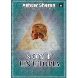 Non è un'utopia - Ashtar Sheran
