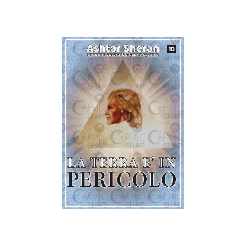 La terra è in pericolo - Ashtar Sheran